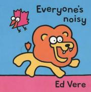 Cover of: Everyone's Noisy (Tag-along Tales)