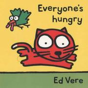 Cover of: Everyone's Hungry (Tag-along Tales)