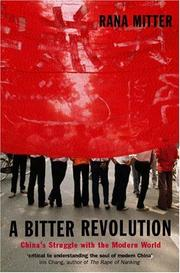 Cover of: A Bitter Revolution | Rana Mitter