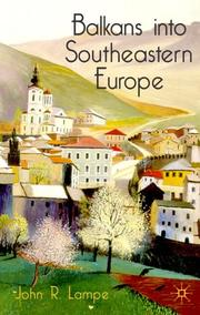Cover of: Balkans into Southeastern Europe