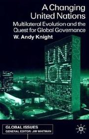 Cover of: A Changing United Nations | W. Andy Knight
