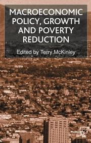 Cover of: Macroeconomic Policy, Growth and Poverty Reduction