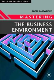 Cover of: Mastering the Business Environment (Palgrave Master)