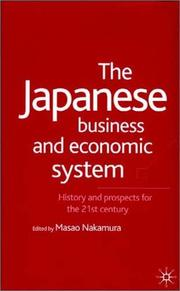 Cover of: The Japanese business and economic system |