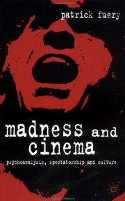 Cover of: Madness and cinema | Patrick Fuery