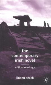 Cover of: The contemporary Irish novel: critical readings