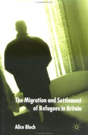 Cover of: The Migration and Settlement of Refugees in Britain