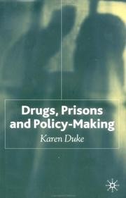 Cover of: Drugs, Prisons and Policy-Making