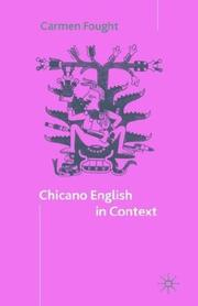 Cover of: Chicano English in context | Carmen Fought