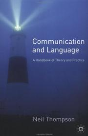 Cover of: Communication and language: a handbook of theory and practice