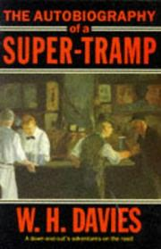 Cover of: autobiography of a super-tramp | W. H. Davies