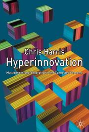 Cover of: Hyperinnovation: Multidimensional Enterprise in the Connected Economy