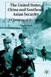 Cover of: The United States, China and Southeast Asian Security: A Changing of the Guard?