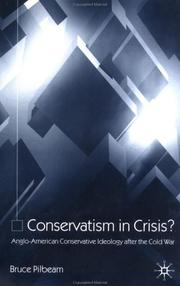 Cover of: Conservatism in Crisis? | Bruce Pilbeam