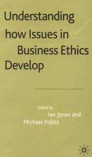 Cover of: Understanding How Issues in Business Ethics Develop |