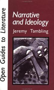 Cover of: Narrative and ideology | Jeremy Tambling