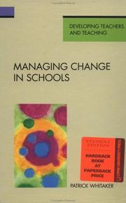 Cover of: Managing change in schools