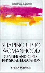 Cover of: Shaping up to womanhood | Sheila Scraton
