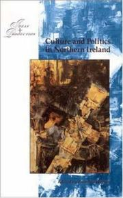 Cover of: Culture and Politics in Northern Ireland (Ideas and Production)