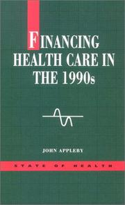 Financing health care in the 1990s by John Appleby