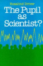 Cover of: Pupil As Scientist | Rosalind Driver