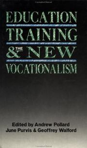 Cover of: Education, training, and the new vocationalism |