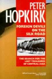 Cover of: Foreign devils on the Silk Road | Peter Hopkirk