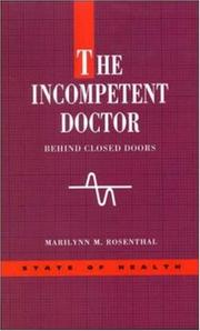 Cover of: incompetent doctor | Marilynn M. Rosenthal