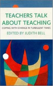 Cover of: Teachers talk about teaching |