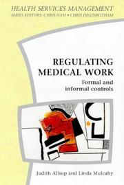 Cover of: Regulating medical work