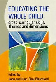 Cover of: Educating the Whole Child | John Siraj-Blatchford