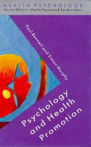 Cover of: Psychology and health promotion | Paul Bennett