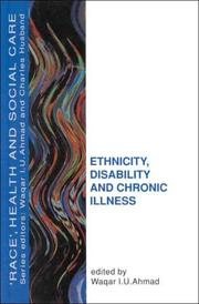 Cover of: Ethnicity, Disability and Chronic Illness | W. I. U. Ahmad