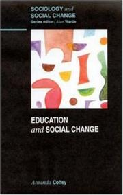 Cover of: Education and Social Change (Sociology and Social Change)