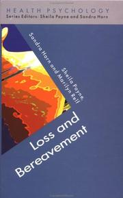 Cover of: Loss and Bereavement (Health Psychology) | Sheila Payne
