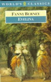 Evelina ; or, The history of a young ladys entrance into the world