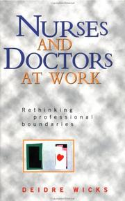 Cover of: Nurses and doctors at work