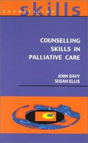 Counselling Skills for Palliative Care by John Davy, Susan Ellis