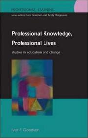 Cover of: Professional Knowledge, Professional Lives (Professional Learning)