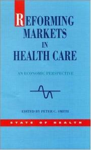 Cover of: Reforming Markets in Health Care