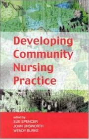Cover of: Developing Community Nursing Practice