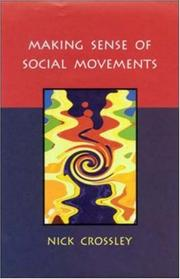 Cover of: Making Sense of Social Movements | Nick Crossley