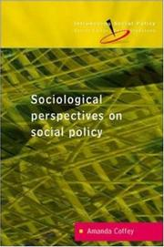 Cover of: Sociological Perspectives on Social Policy (Introducing Social Policy S.)