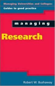 Cover of: Managing research | Robert W. Bushaway