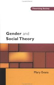 Cover of: Gender and social theory | Evans, Mary