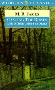 Cover of: Casting the runes, and other ghost stories | M. R. James