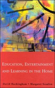Cover of: Education, entertainment, and learning in the home