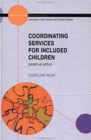 Cover of: Co-ordinating services for included children | Caroline Roaf