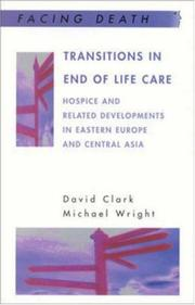 Cover of: Transitions in end of life care | Prof. David Clark