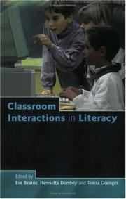 Cover of: Classroom interactions in literacy |